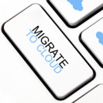7 Step Guide to Successfully Migrating to the Cloud: Know Your Current Needs and Goals