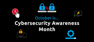 cybersecurity awareness month graphic.