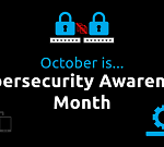 10 Must-Read Blog Posts for National Cybersecurity Awareness Month