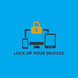 lock up your devices cybersecurity graphic.