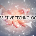 Assistive Technology and Accessible Education: How IT Can Create Better Learning Environments for Children With Disabilities