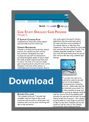 Oncology Care Provider IT Support Case Study - Chicago